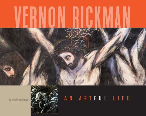 Vernon Rickman, An Artful Life